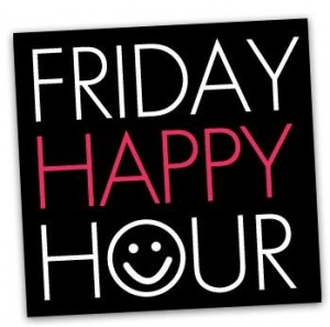 Friday- Happy Hour 3 p.m. to 7 p.m.